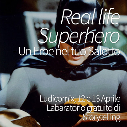 Real Life Superhero Workshop Storytelling Ludicomix