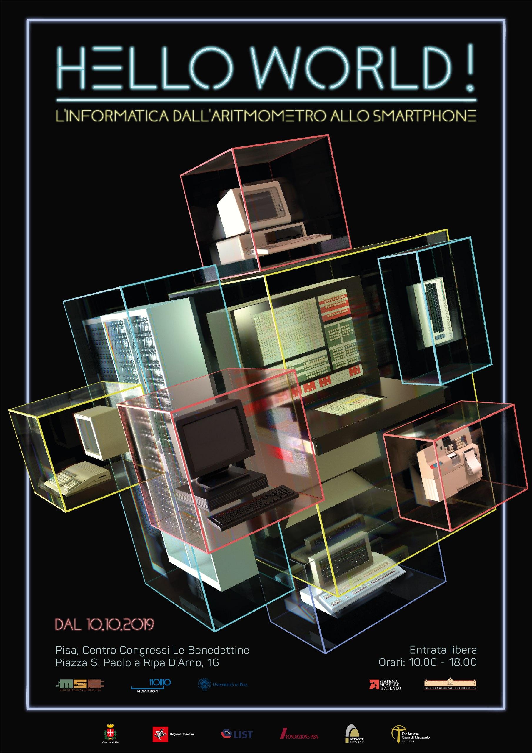 HELLO WORLD! 50 anni di Informatica in mostra a Pisa, dal 10 ottobre 2019 al 31 gennaio 2020