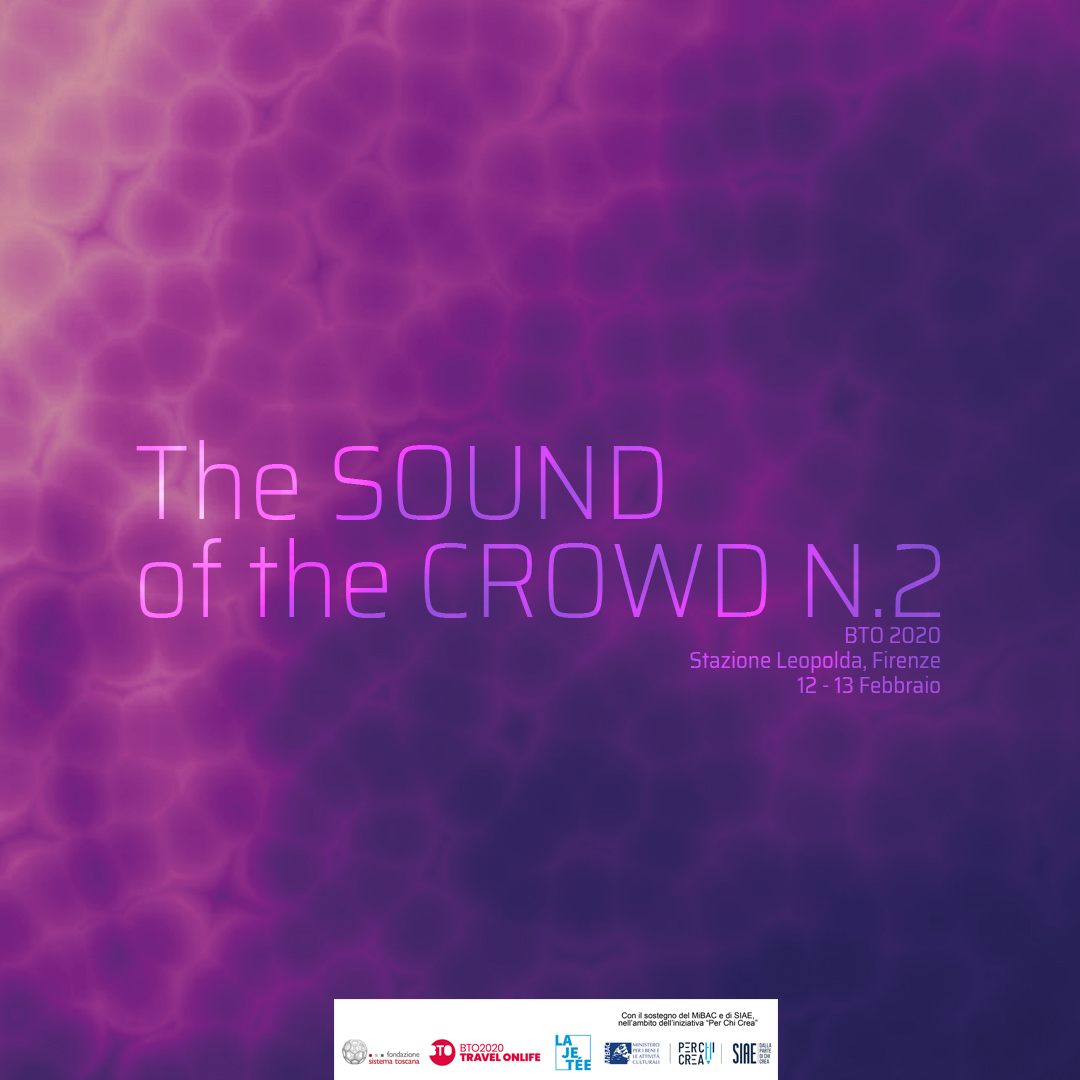 THE SOUND OF THE CROWD N.2 – Gianpaolo Capobianco / La Jetée a BTO 2020, Firenze